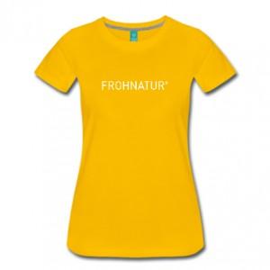FROHNATUR Premium T-Shirt Damen